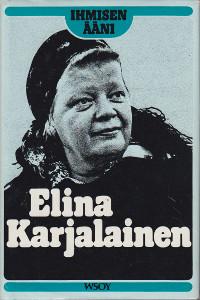 Ihmisen ääni Elina Karjalainen,
