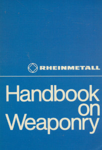 Handbook on weaponry,