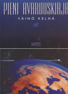 Pieni avaruuskirja,Kelhä Väinö