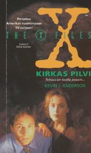 Salaiset kansiot, Kirkas pilvi,Anderson Kevin J.