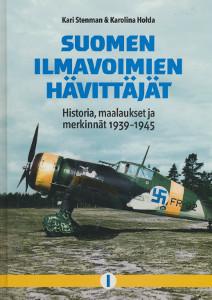 Suomen ilmavoimien hävittäjät 1, Historia maalaukset ja merkinnät 1939-1945,Stenman Kari, Holda Karolina