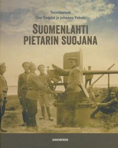 Suomenlahti Pietarin suojana,Enqvist Ove, Pakola Johanna