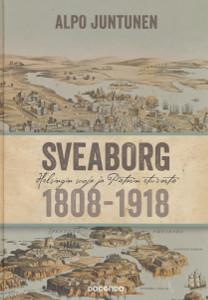 Sveaborg 1808-1918,Juntunen Alpo