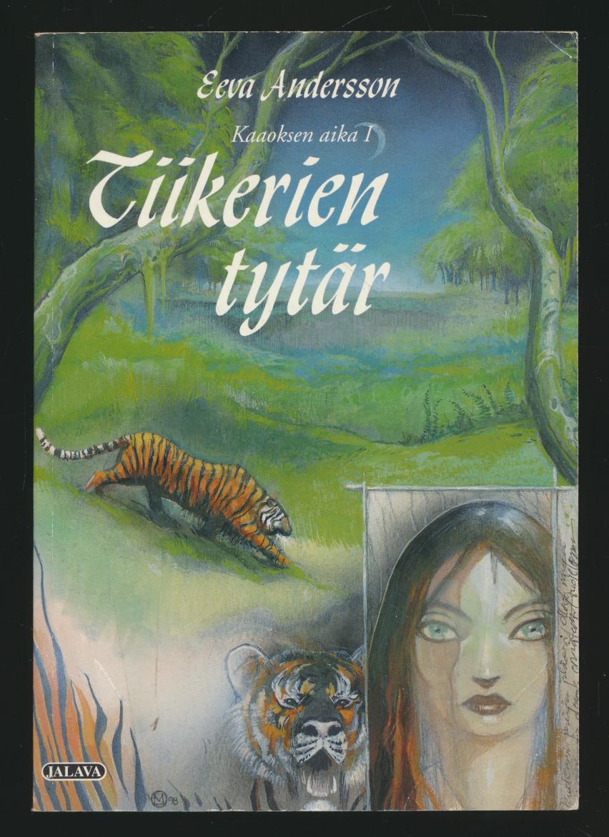 Tiikerien tytär, Kaaoksen aika 1,Andersson Eeva
